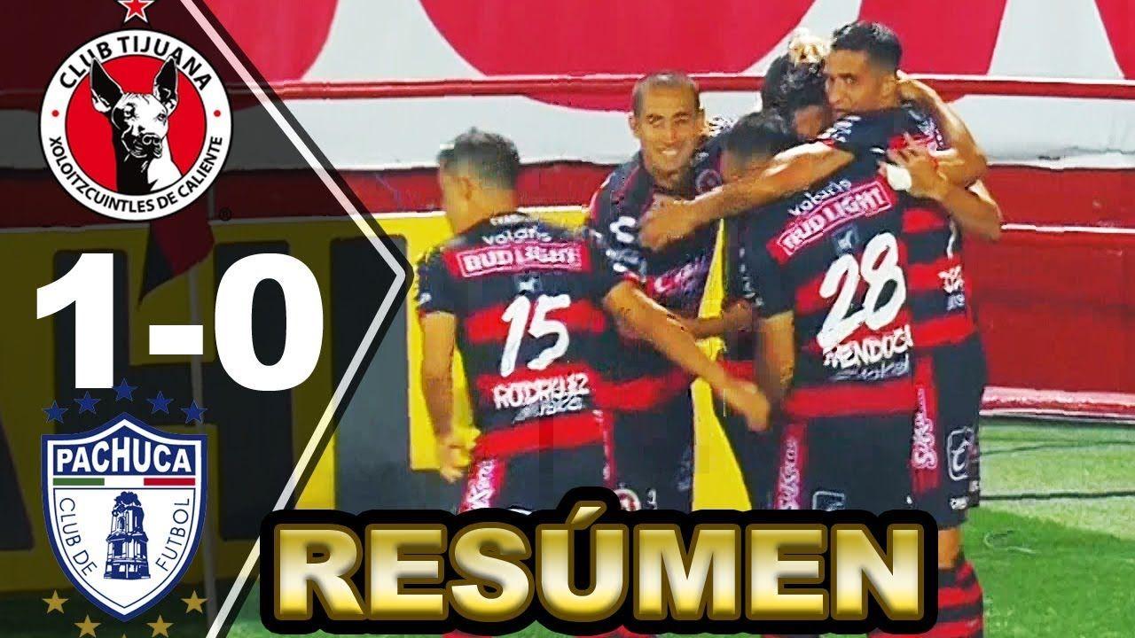 XOLOS de TIJUANA vs PACHUCA 10 [RESUMEN y GOLES] Liga MX