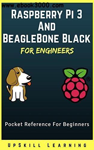 Raspberry Pi 3 And BeagleBone Black for Engineers | tech in