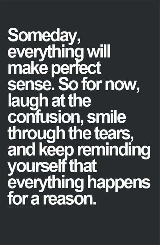 Everything Happens For A Reason Inspirational Quotes Pinterest
