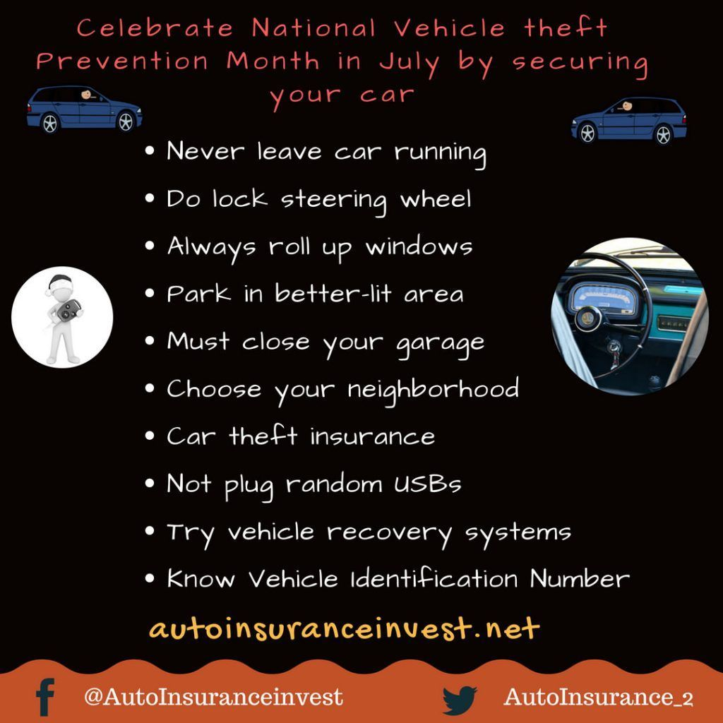 July Is The National Vehicle Theft Prevention Month To Celebrate