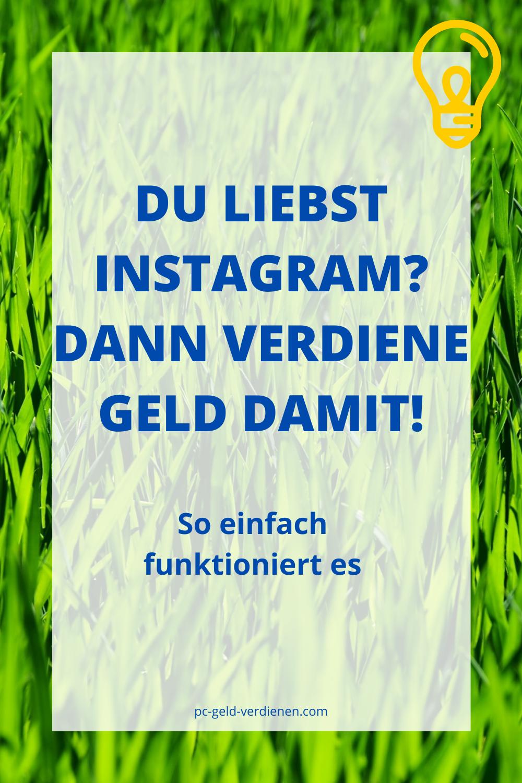 Mit Instagram Geld verdienen in 2020 | Geld verdienen im ...