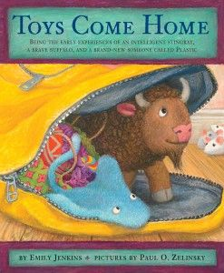 Toys Come Home By Emily Jenkins Prequel To Toys Go Out Squee
