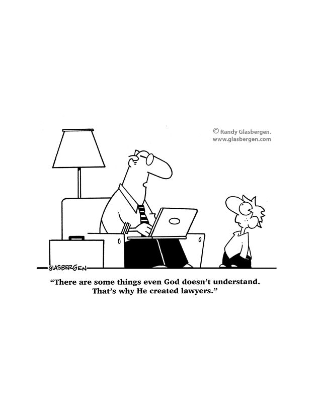 Lawyer humor. Lawyer humor, Law school humor, Lawyer jokes