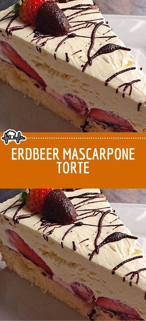 Erdbeer Mascarpone Torte – Die Küche