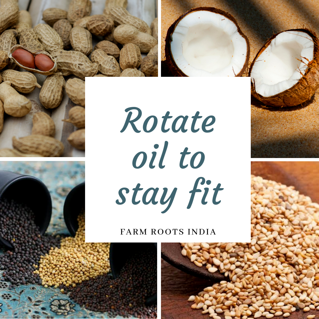 Rotate Oil To Stay Fit One must use different seed oils to get various nutrients from natural sources. It also brings an aromatic experience and taste to your palette  Place your orders on +91-9324419235, +91-97698 98990, +91-9987029916