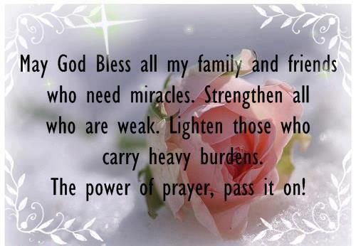 May God Bless All My Family And Friends Who Need Miracles