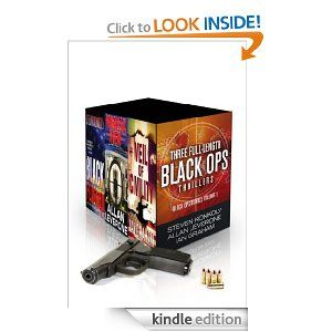 """(Three Full-Length Novels in the Top-Rated, Bestselling Black Ops Series! Kirkus Reviews: """"…well-paced…providing entertaining plot twists, nifty evasion techniques and a healthy dose of cynicism about government agencies…""""[Black Flagged])"""