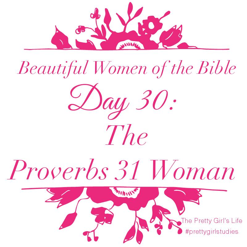 Beautiful Woman Quote Bible: Beautiful Women Of The Bible: Day 30