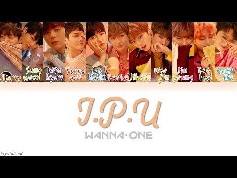 Wanna One (워너원) - 약속해요 (I.P.U.) [HAN ROM ENG Color Coded Lyrics] - YouTube