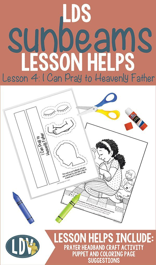 LDS Sunbeam lesson helps for Primary 1 manual. All new for 2017 ...