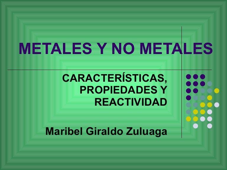 Los metales tienen pocos electrones en su capa más externa y por - best of tabla periodica metales no metales metaloides
