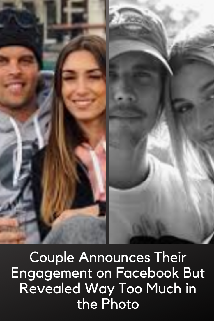 Couple Announces Their Engagement on Facebook But Revealed Way Too Much in the Photo Couple Announces Their Engagement on Facebook But Revealed Way Too Much in the Photo