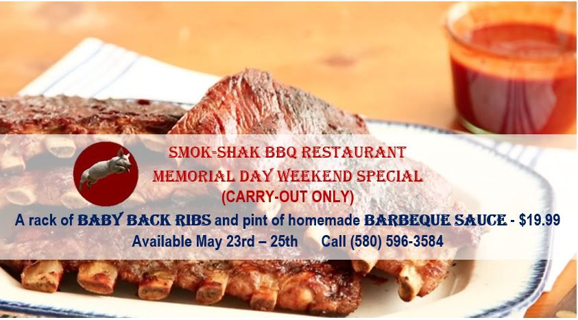 Carry-out Only - a rack of Baby Back Ribs and a pint of homemade Barbecue Sauce for only $19.99 this Saturday, Sunday and Monday. Smok-Shak BBQ Restaurant - (580) 596-3584 - Ingersoll, OK. OPEN Memorial Day. . . #smokshak #ribs #memorialday #holidayspecial #goodeats #smokedribs #carryout #hometowncafe #smalltowncafe #localeats