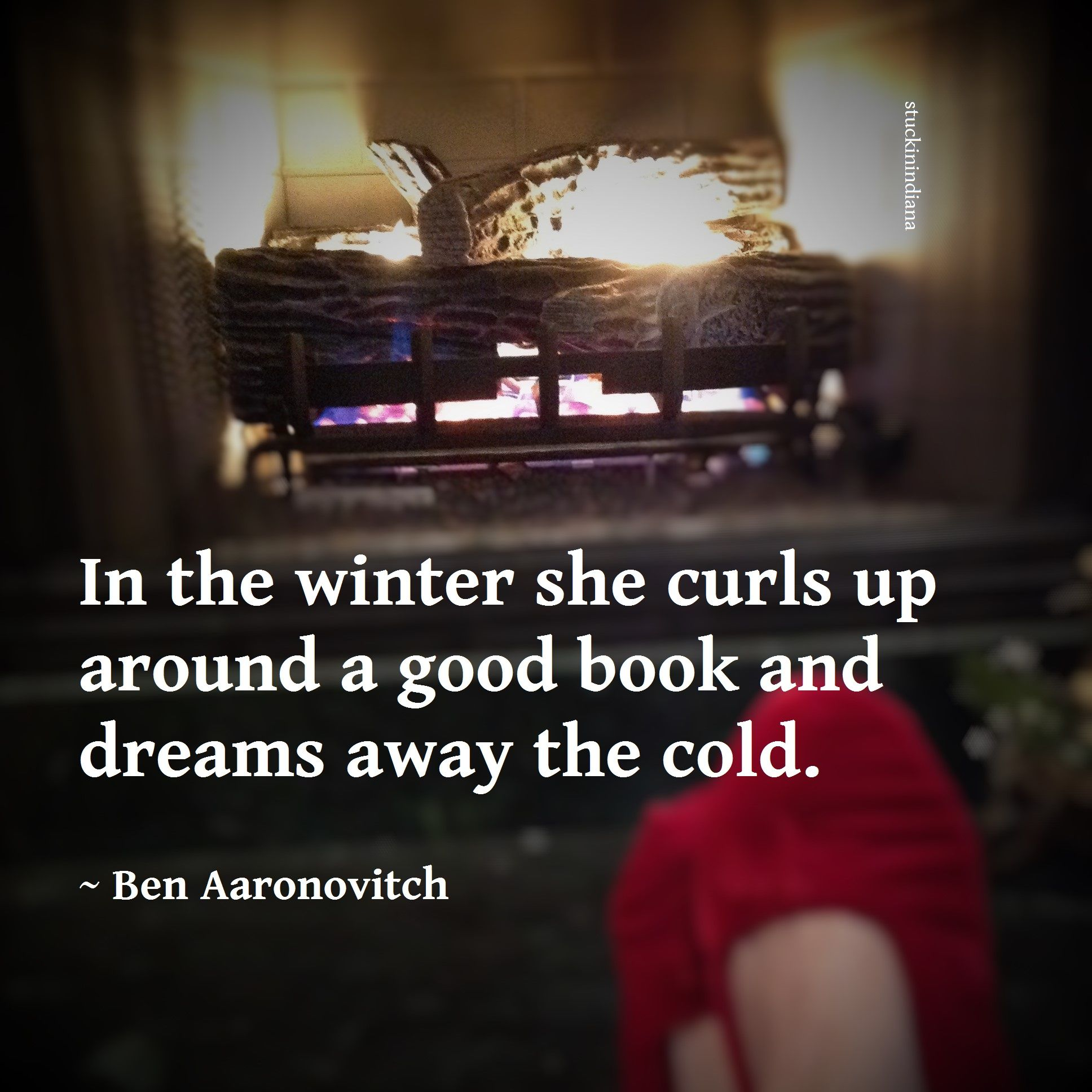 in the winter she curls up around a good book and dreams. Black Bedroom Furniture Sets. Home Design Ideas