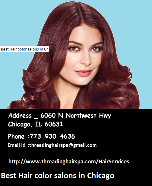 Best Hair Color Salons In Chicago Hair Color Is An Art Of Expressing Something About Your Personali Best Hair Salon Celebrity Hair Stylist Cool Hairstyles