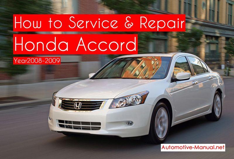 How To Service Repair Honda Accord Sedan Coupe 2008 2009 Pdf Manual Honda Accord Honda Honda Accord Coupe