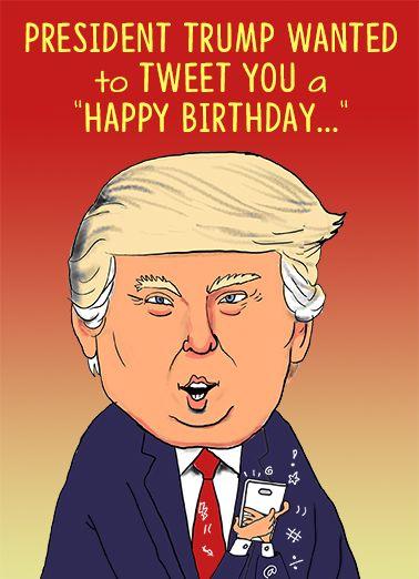 President Trump Tweet Funny Political Card Tweeting