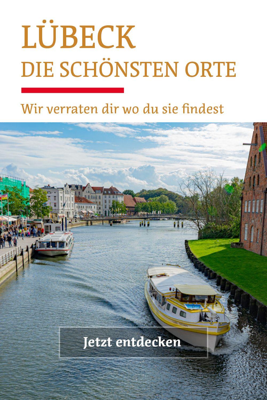 Die Besten Sehenswurdigkeiten Tipps In Lubeck In 2020 Ostsee Urlaub Urlaub In Deutschland Reisen
