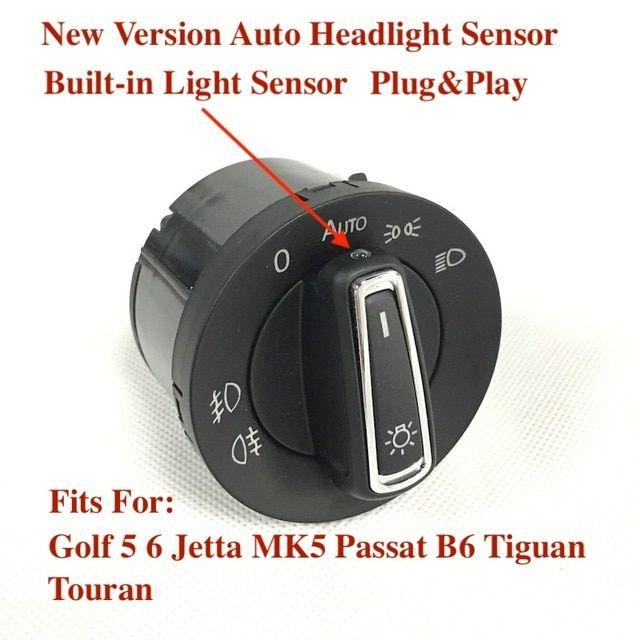 Bodenla New Version Headlight Switch Built In Auto Light Sensor For Vw Golf 6 Mk5 Mk6 Jetta 5 Mk5 Tiguan Passat B6 Touran Review Light Sensor Headlights Car Lights