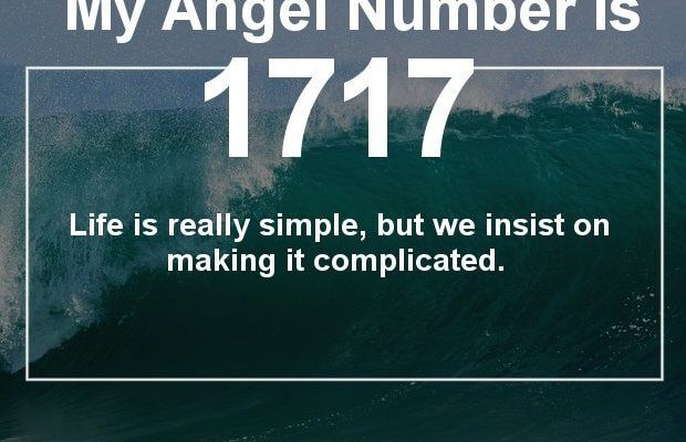 The Meaning Of Angel Number 1717 Is Shocking To Most People