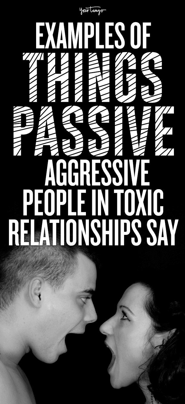 If Someone You Love Says These 8 Things, You're In A Toxic Relationship With A Passive Aggressive Partner