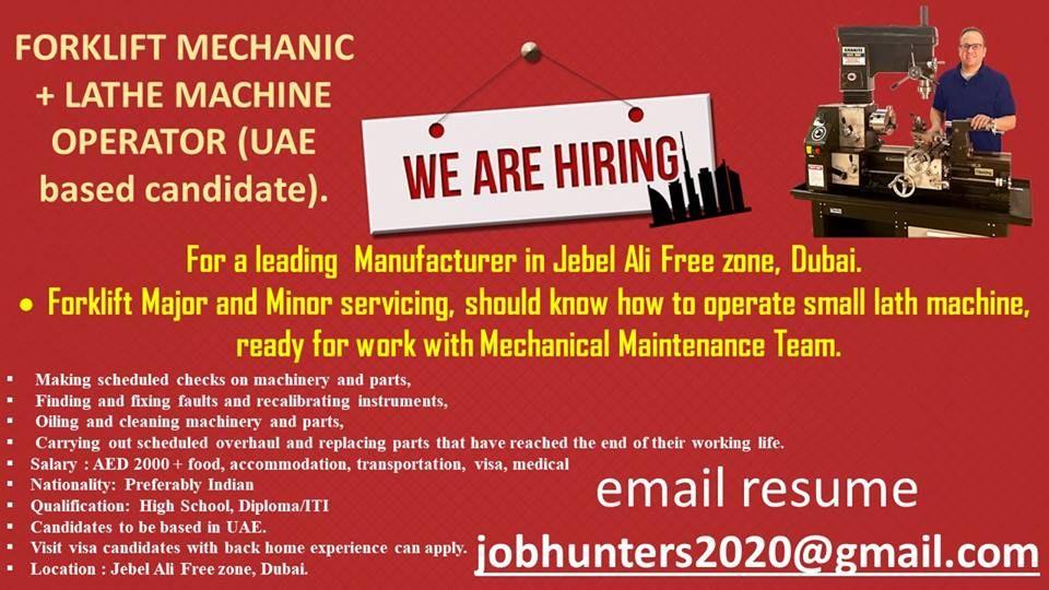 FORKLIFT #MECHANIC + #LATHE #MACHINE #OPERATOR (UAE based
