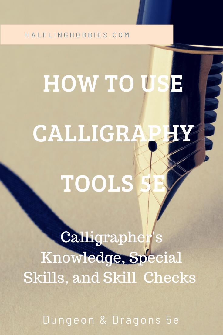 Calligraphy Tools D D 5e Calligraphy Tools Tools List Of Tools