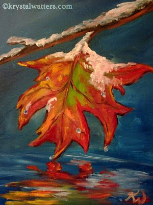 Melting Snow On Leaf Painting By Krystal Watters For The Wine And