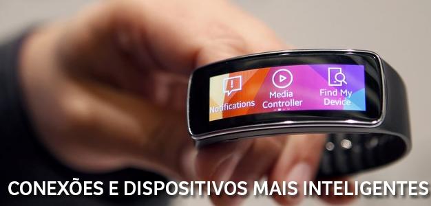 Conexões e dispositivos mais inteligentes