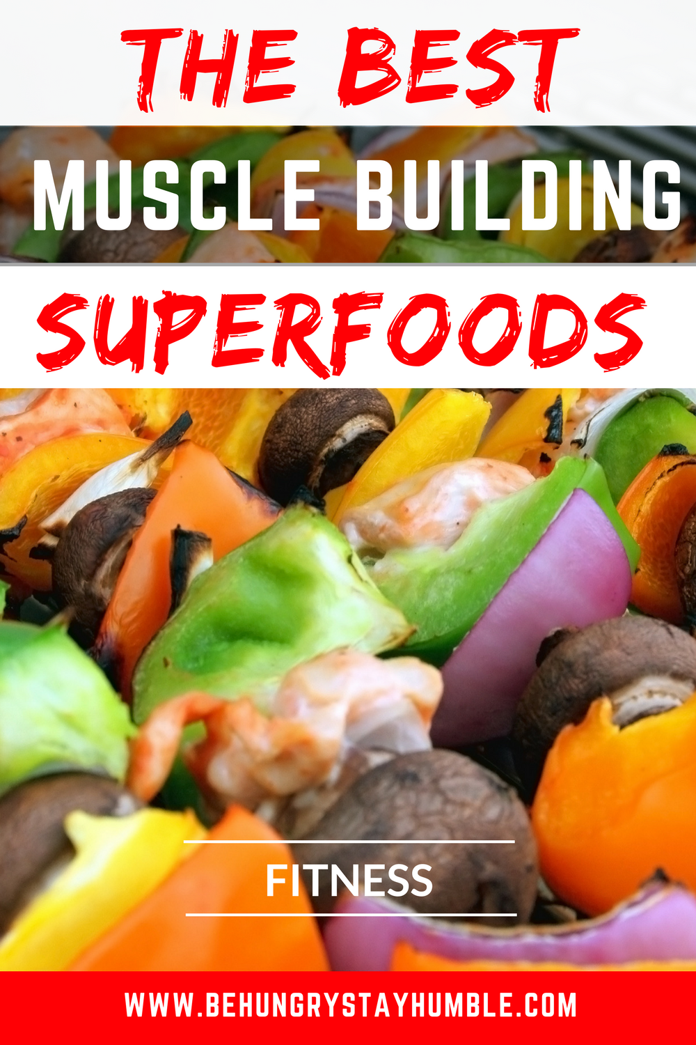 32 Muscle Building Superfoods Best muscle building foods