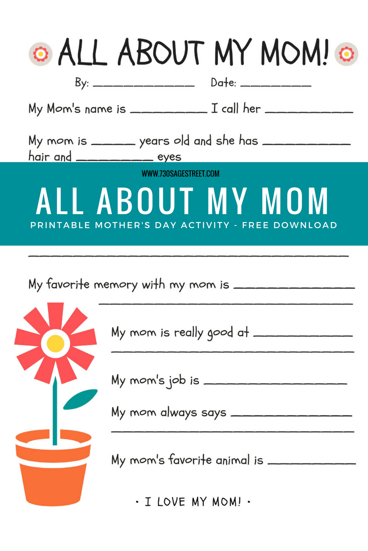 All About My Mom Printable - Free Floral Mother\'s Day Kids Activity ...
