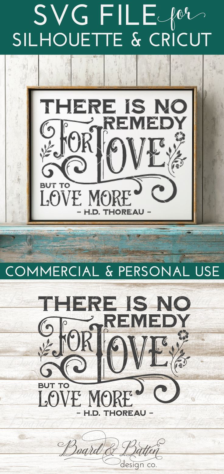 There Is No Remedy For Love Thoreau SVG File Silhouette