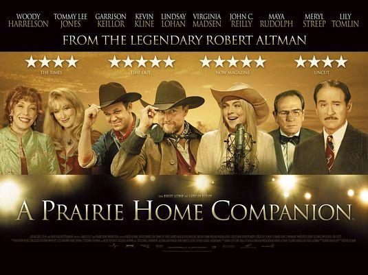 A Prairie Home Companion Great Movie I Still Listen To The