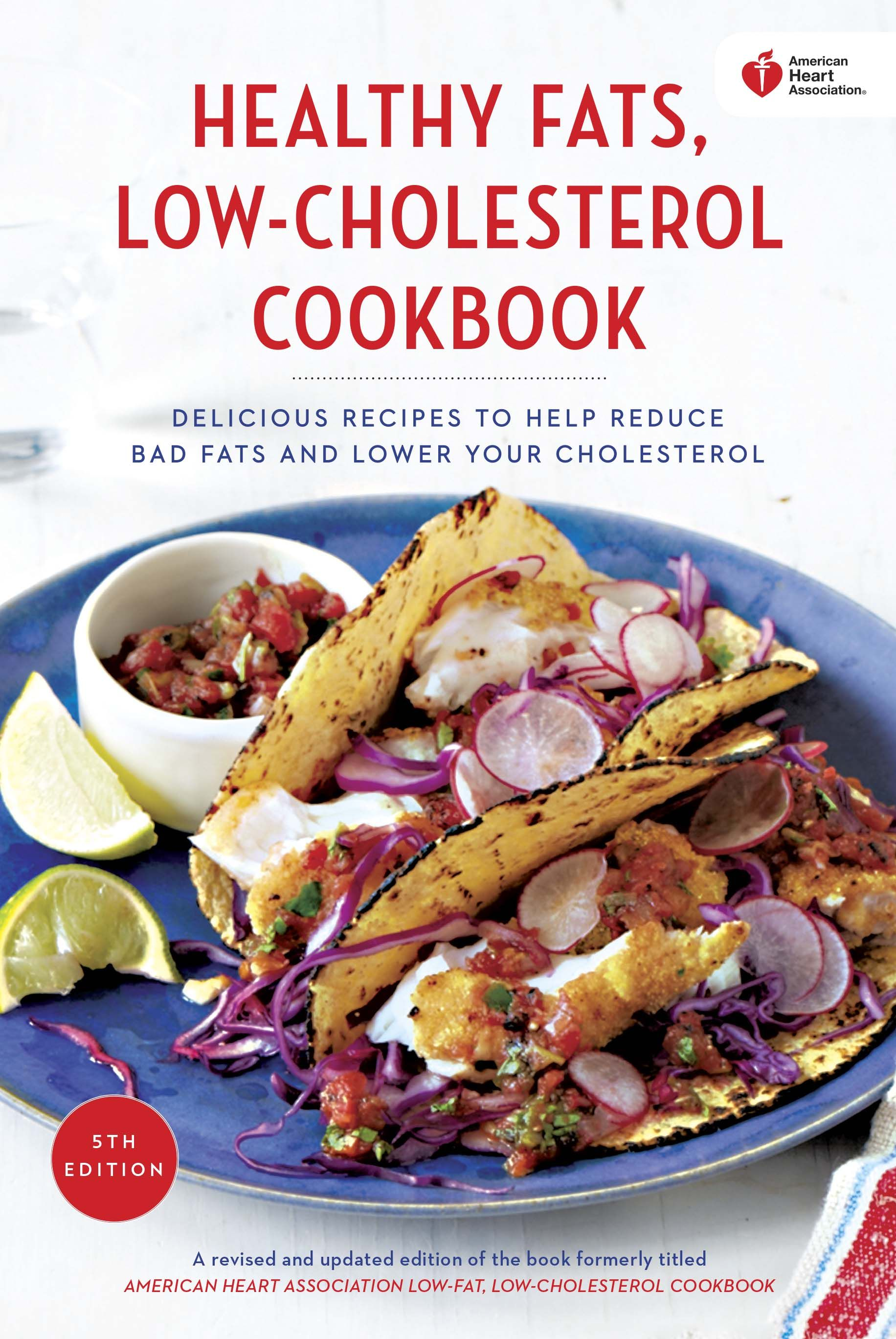 With over 200 hearthealthy recipes, our updated cookbook