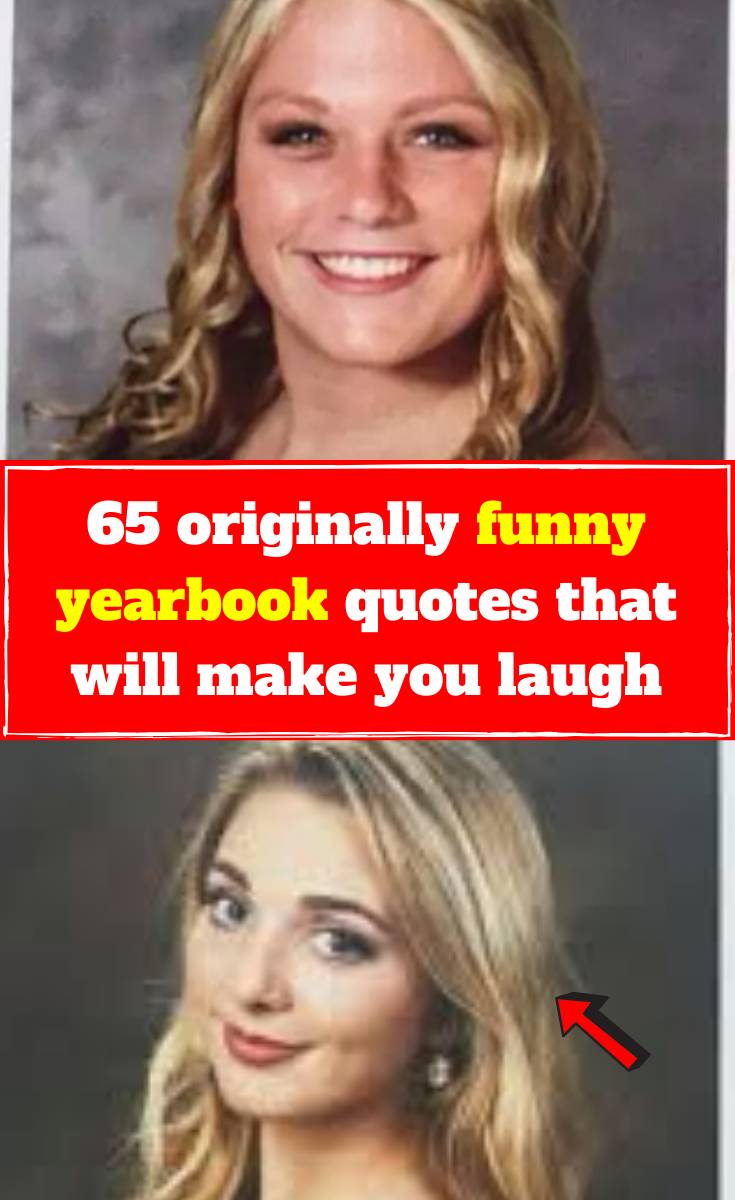 60 Hilariously Original Student Yearbook Quotes That Made Everyone Laugh Funny Yearbook Yearbook Quotes Funny Yearbook Quotes
