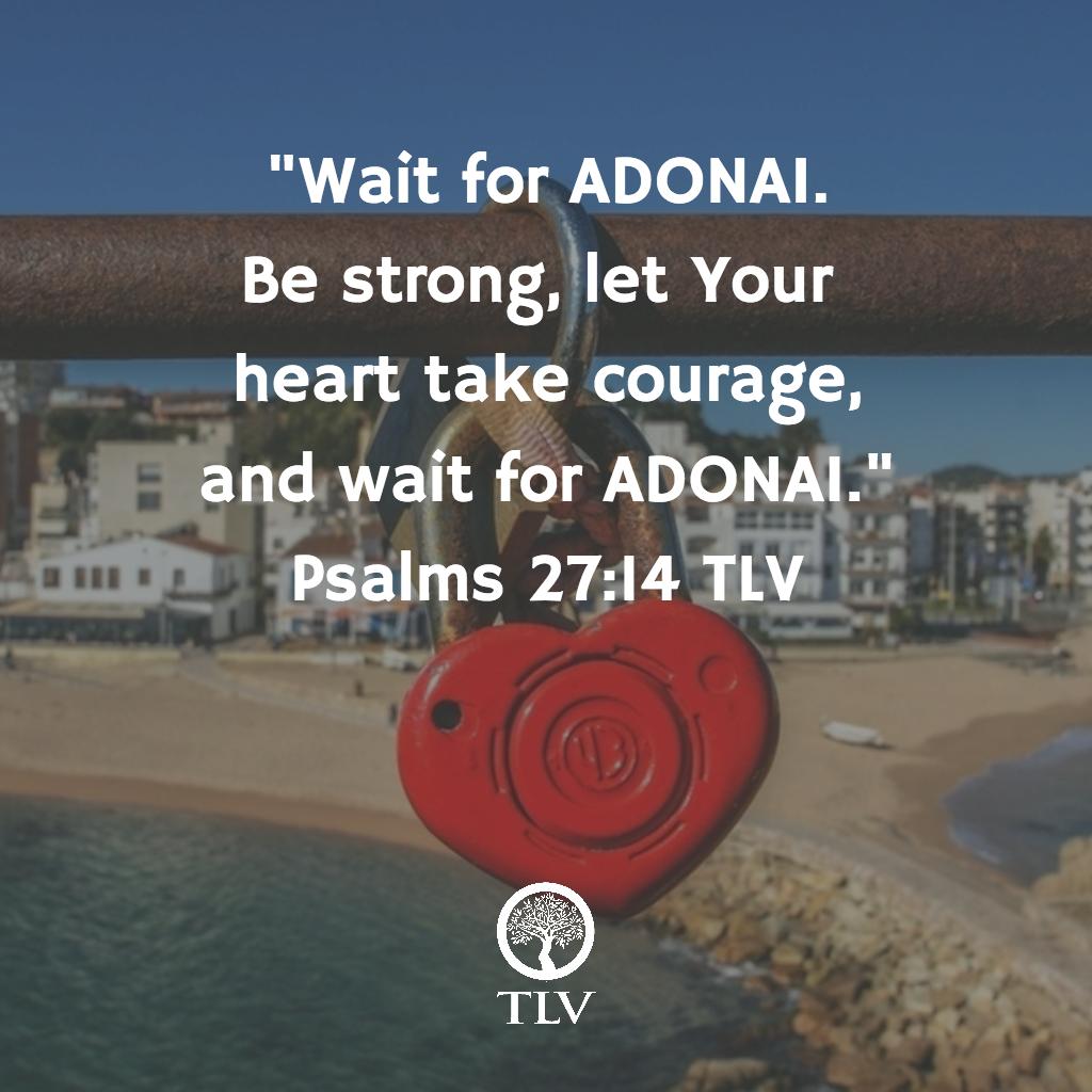 Wait for ADONAI
