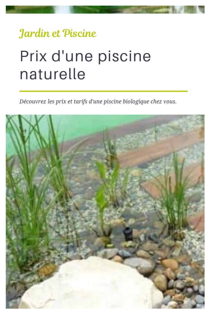Prix d 39 une piscine naturelle piscine biologique et jardins - Autoconstruction piscine naturelle ...