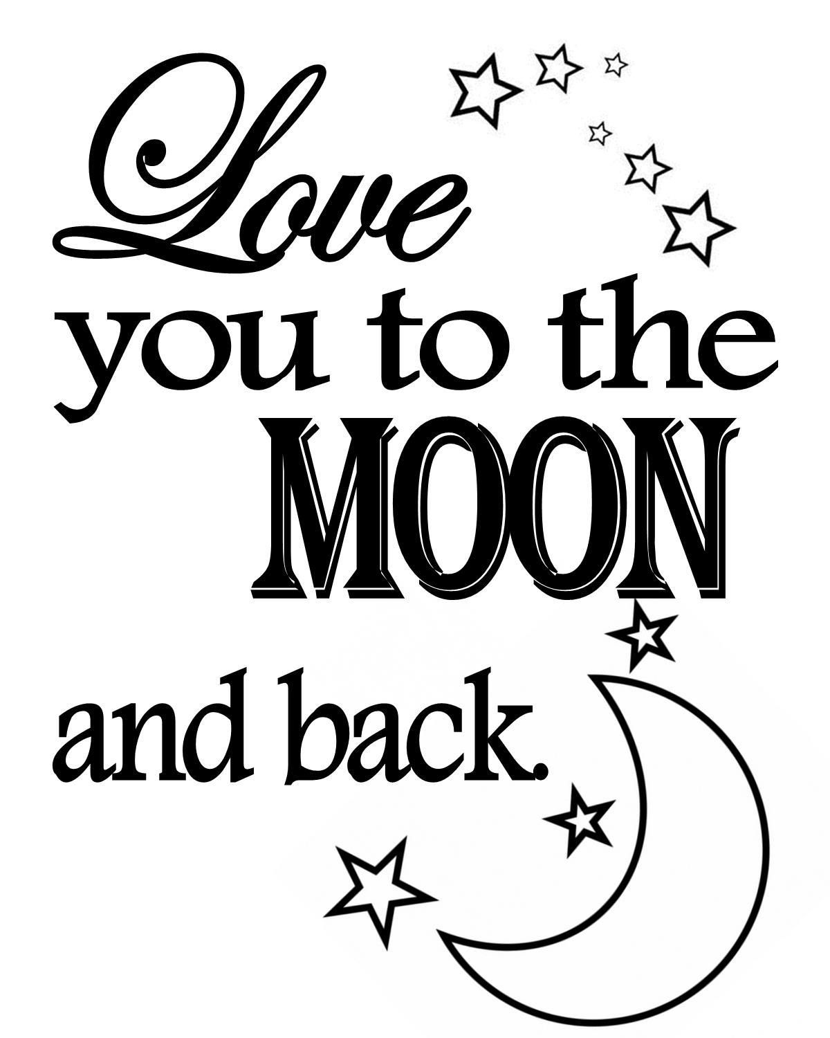 Download Love you to the Moon - Free Printable Friday | Stencils ...