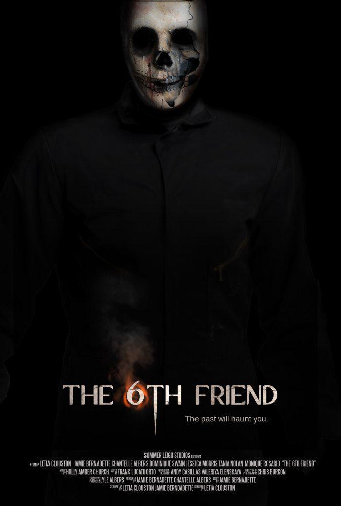The 6th Friend 2017 Imdb Horror Movies List Best Horror Movies Horror Movie Posters