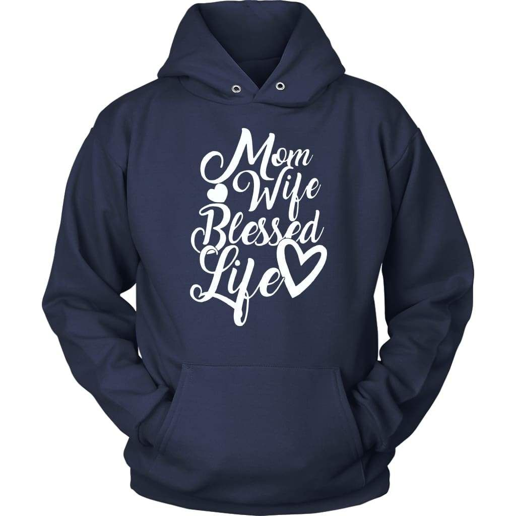 Mom wife blessed life blessed hoodie | Christian apparel