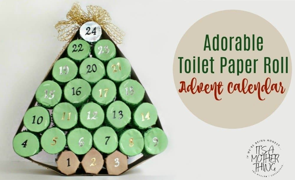 Adorable Toilet Paper Roll Advent Calendar It S A Mother Thing Christmas Advent Calendar Diy Diy Advent Calendar Christmas Gift Tags