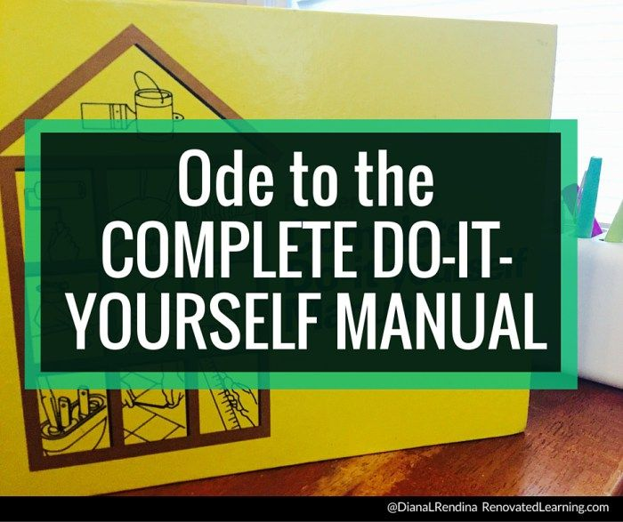 An ode to the complete do it yourself manual learning an ode to the complete do it yourself manual inspiring creativity solutioingenieria Gallery