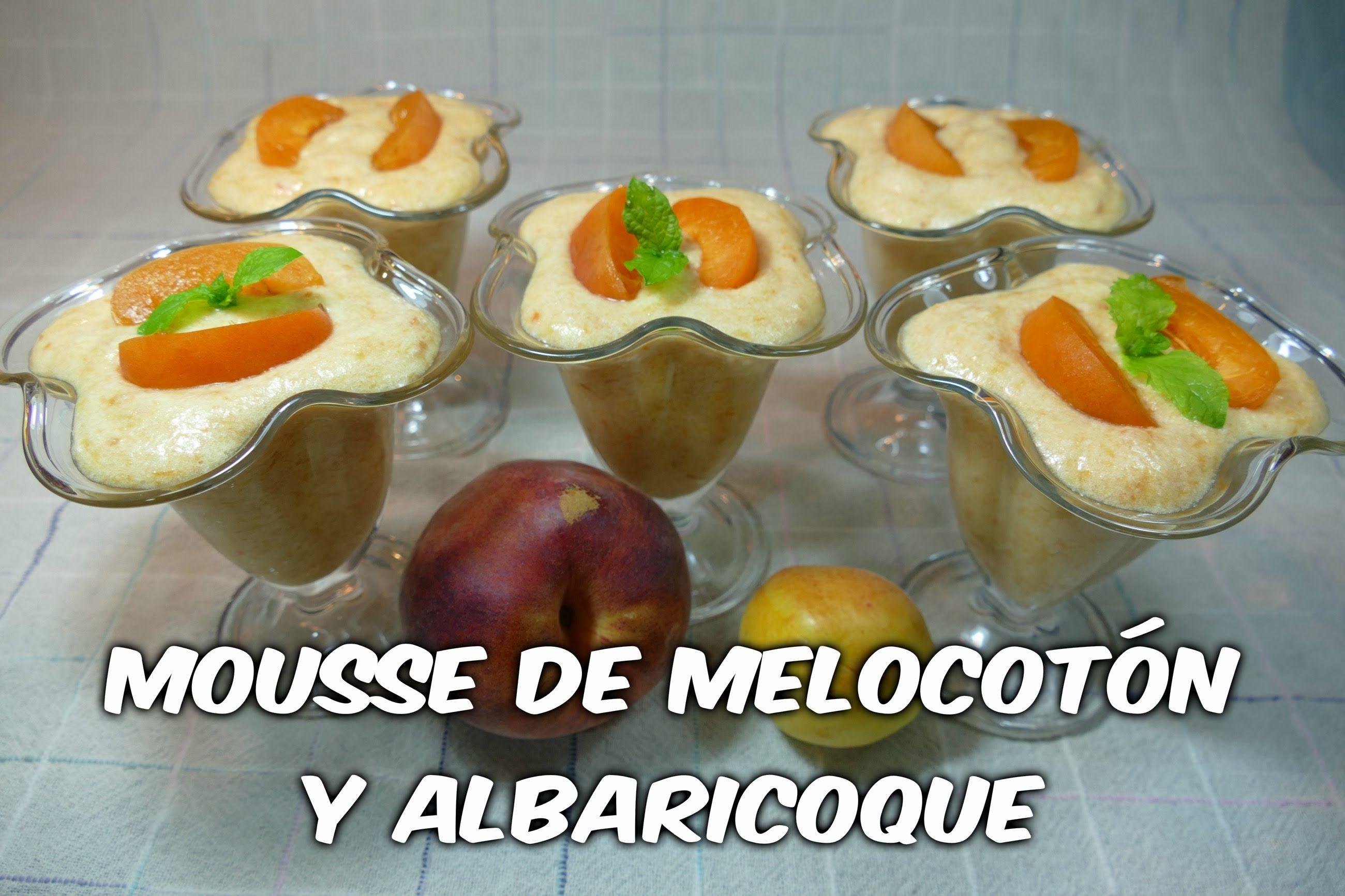 Mousse de Melocotón y Albaricoque fácil - Youtube
