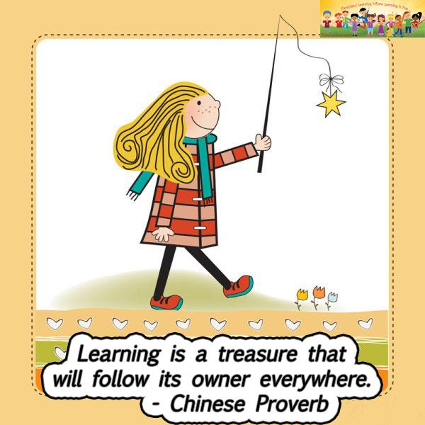 """""""Learning is a treasure that will follow its owner everywhere"""" - Chinese Proverb #parenting"""