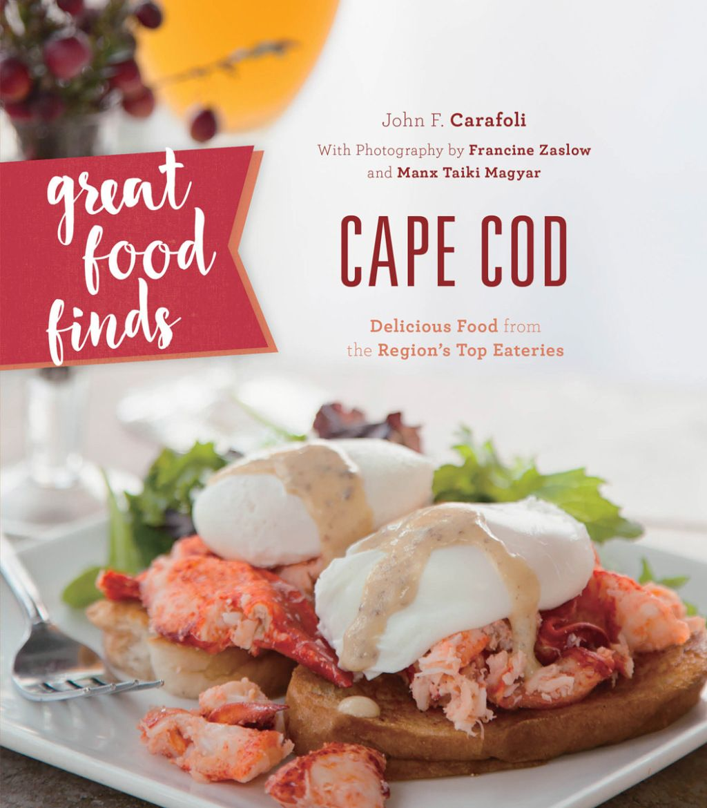 Great Food Finds Cape Cod (eBook) Easy dinner recipes