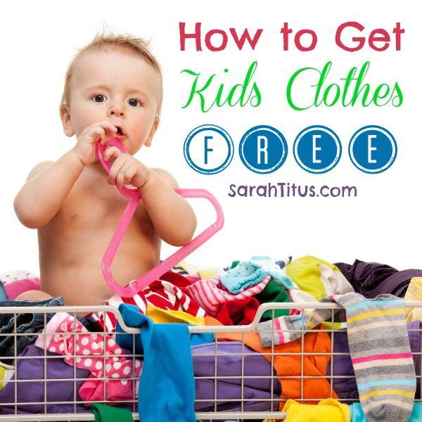 1cbf0d2e0 How to Get Kids Clothes Free