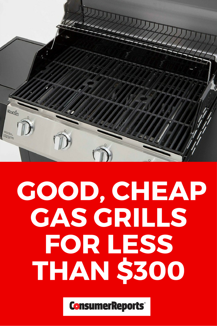 Good Gas Grills For Less Than 300 How Much Should You Spend On