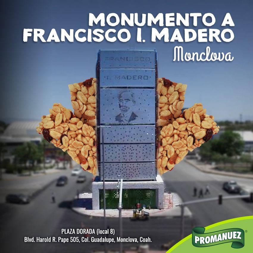 ¿Conoces el monumento Francisco I Madero en #Monclova? Visitalo con una rica botana de #Promanuez. 😀