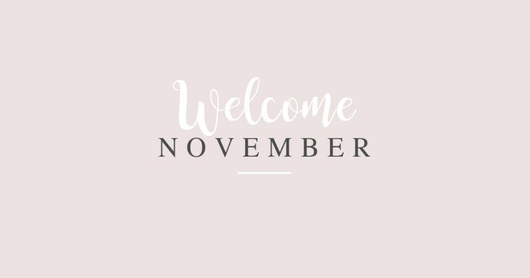 Hello November- Update - Little Black Dress #hellonovembermonth