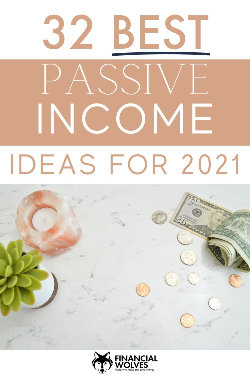 32 Best Passive Income Ideas For 2021 Passive Income Income Making Extra Cash